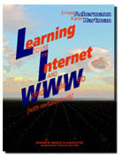 Cover of Learning to Use the Internet and Wordl Wide Web